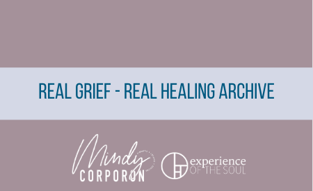 Real Grief Real healing Archive