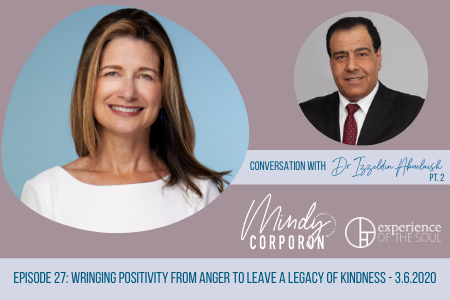 Leave a Legacy of Kindness, Legacy of Kindness, Izzeldin Abuelaish, positive legacy, Mindy Corporon, Real Grief Real Healing
