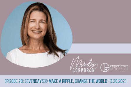 kindness, healing journey, SevenDays® Make a Ripple, Change the World