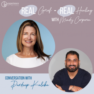 Mindy Corporon, Real Grief Real Healing. podcast